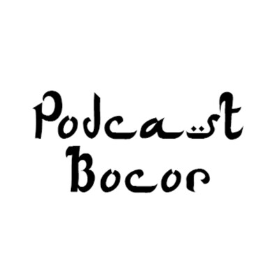 Podcast Bocor