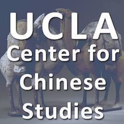 Podcasts from the UCLA Center for Chinese Studies