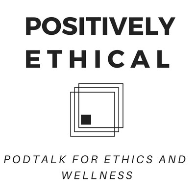 Positively Ethical