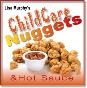 Child Care Nuggets & Hot Sauce with Lisa Murphy