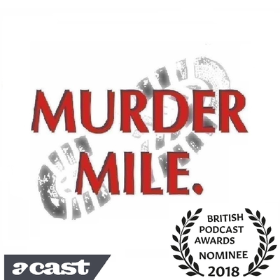 Murder Mile True-Crime Podcast