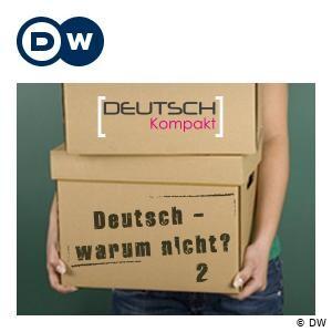 Deutsch - warum nicht? 系列二   学德语   Deutsche Welle