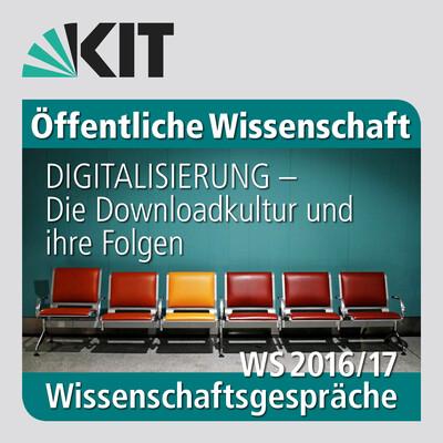 Digitalisierung: Die Downloadkultur und ihre Folgen
