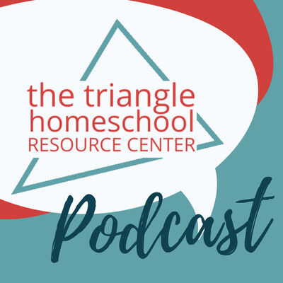 The Triangle Homeschool Resources Podcast