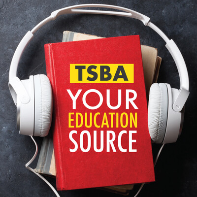 TSBA: Your Education Source Podcast