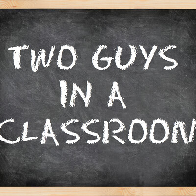 Two Guys in a Classroom
