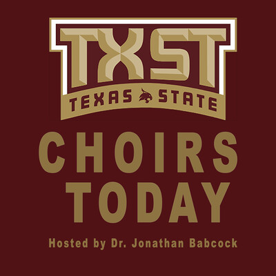 TXST Choirs Today