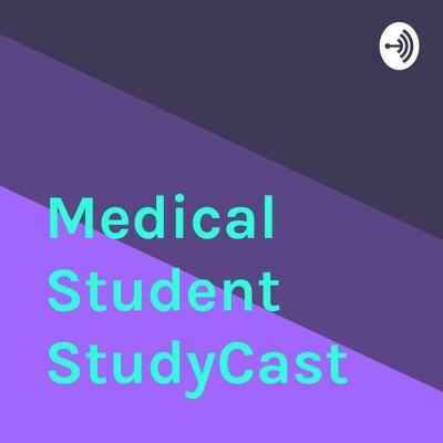 Medical Student StudyCast