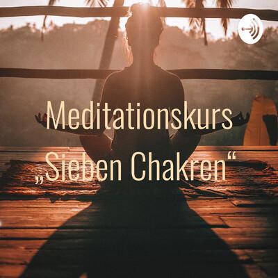 "Meditationskurs ""Sieben Chakren"""
