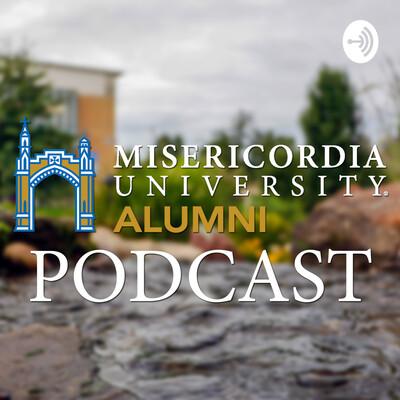Misericordia University Alumni Podcast