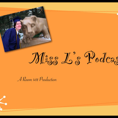 Miss L's Podcast