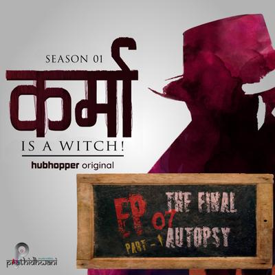 S01EP07 (Part-1): The Final Autopsy