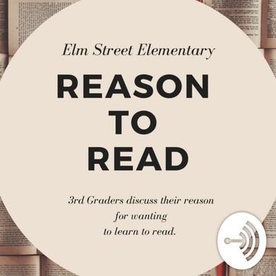 Elm Street's 3rd Grade's Reason to Read