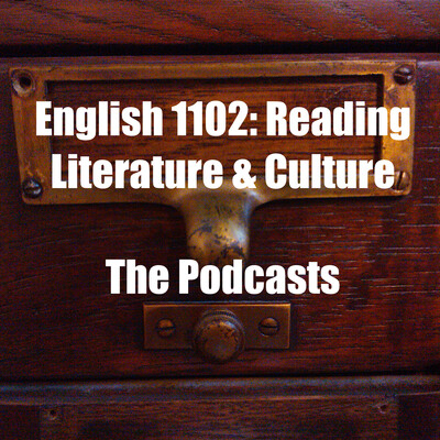 English 1102 – The Podcasts