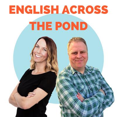 English Across The Pond
