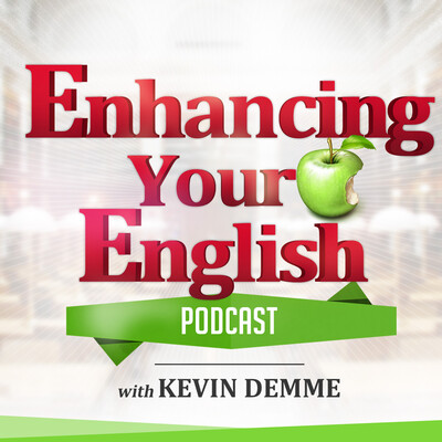 Enhancing Your English podcast