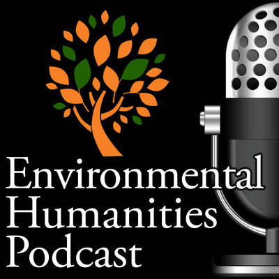 Environmental Humanities Podcast