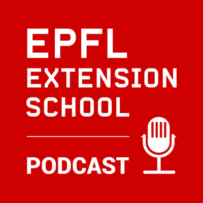 EPFL Extension School Podcast
