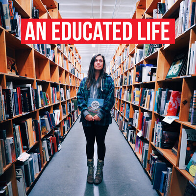 An Educated Life