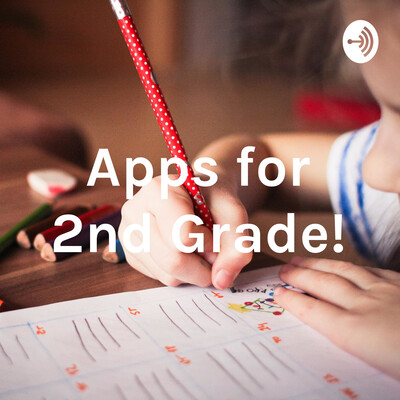 Apps for 2nd Grade!