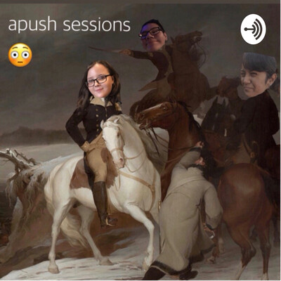 APUSH SESSIONS