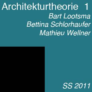 Architekturtheorie Eins SS2011 LQ