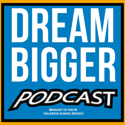 Dream Bigger Podcast