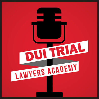 DUI Trial Lawyers Academy