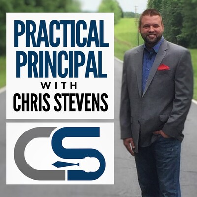 Practical Principal - Lead Yourself, Your Family, and Your School
