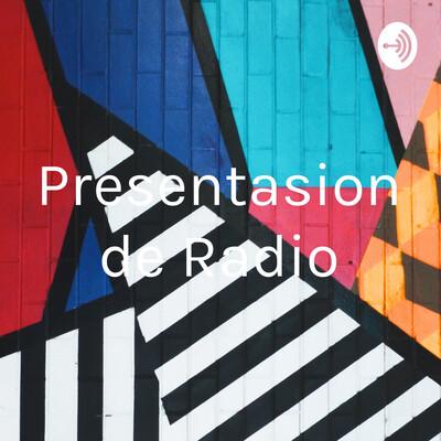 Presentasion de Radio