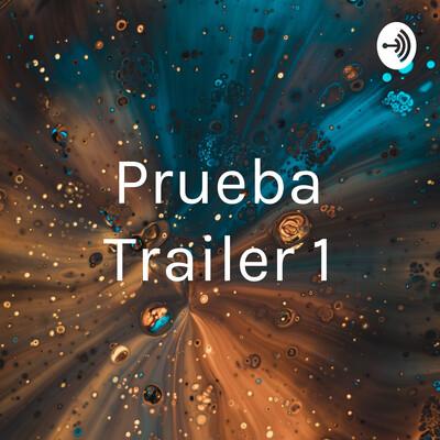 Prueba Trailer 1