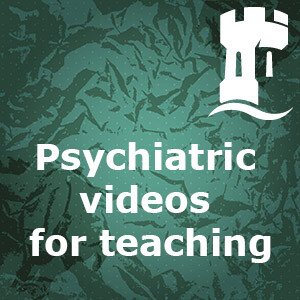 Psychiatric videos for teaching
