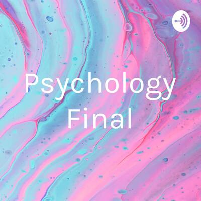 Psychology Final