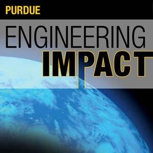 Purdue Engineering Impact
