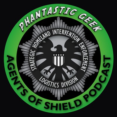 The Agents of SHIELD Podcast by Phantastic Geek