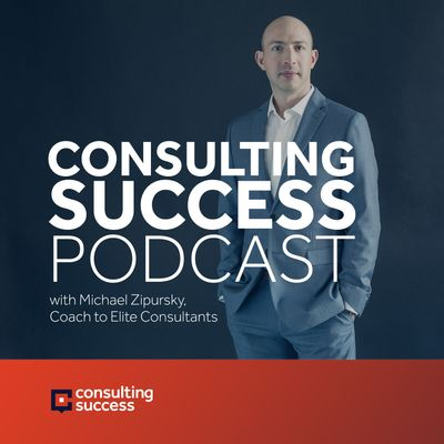 Consulting Success Podcast