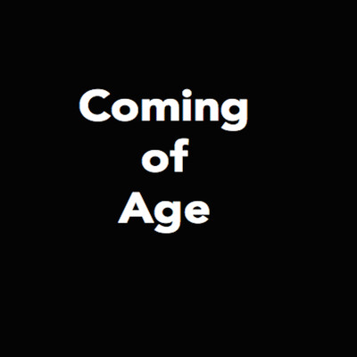 Coming of Age-A Podcast
