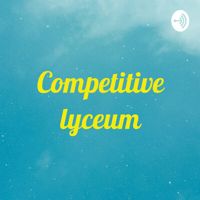 Competitive lyceum