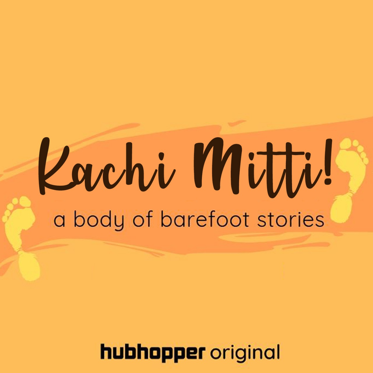 Kachi Mitti - A Body of Barefoot Stories