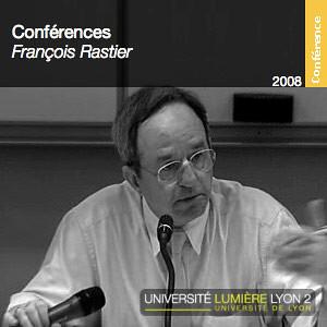 Conférences de François Rastier