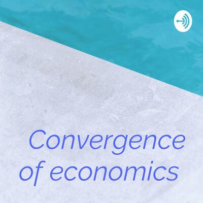 Convergence of economics
