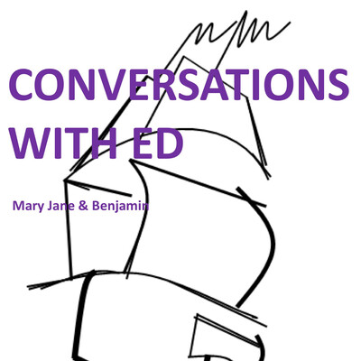 Conversations With Ed