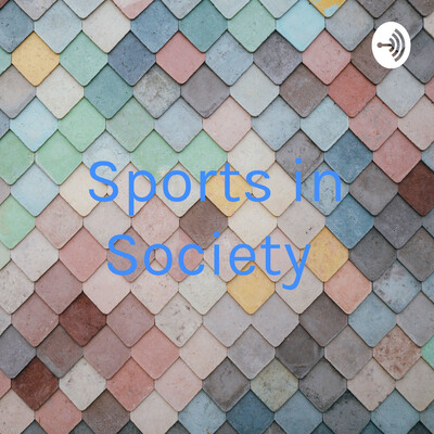 Sports in Society