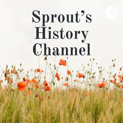Sprout's History Channel