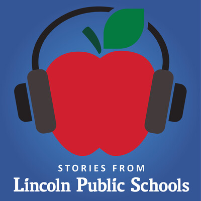 Stories from Lincoln Public Schools