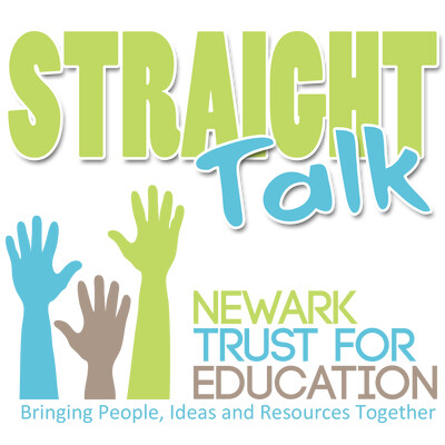 Straight Talk from the Newark Trust for Education