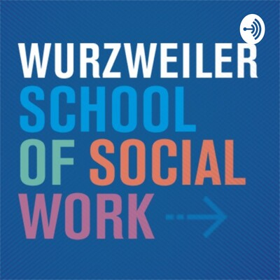 Everyday Social Work at Wurzweiler
