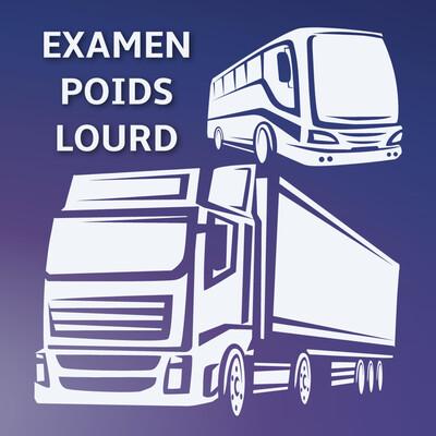 Examen Permis Poids Lourd - L'essentiel des 12 fiches
