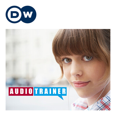 Audiotrainer | Deutsch lernen | Deutsche Welle