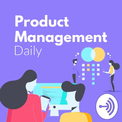 Product Management Daily